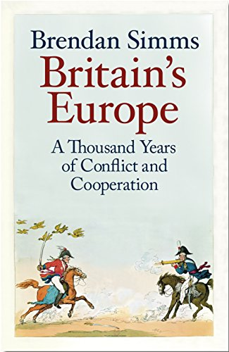 Britain's Europe: A Thousand Years of Conflict and Cooperationの詳細を見る
