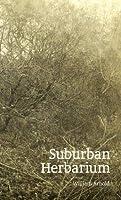 Suburban Herbarium