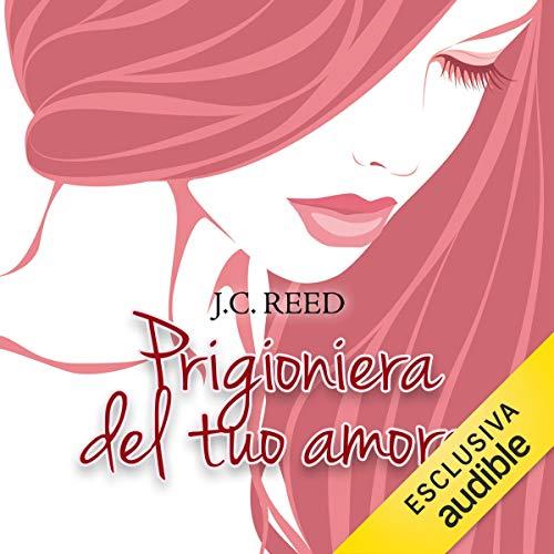 Prigioniera del tuo amore audiobook cover art