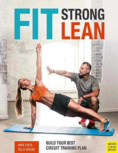 Fit Strong Lean: Build Your Best Circuit Training Plan