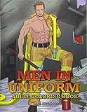 Men in Uniform Adult Coloring Book