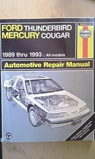 Haynes Ford Thunderbird and Mercury Cougar 1989-1993: All Models (Automotive repair manual)