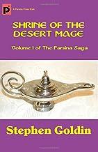 Shrine of the Desert Mage: Volume I of The Parsina Saga