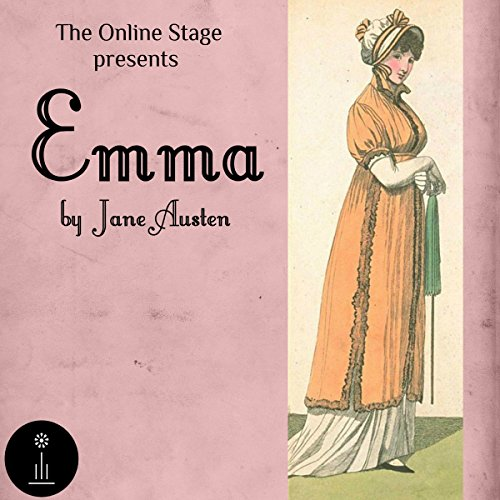 Emma                   By:                                                                                                                                 Jane Austen                               Narrated by:                                                                                                                                 Libby Stephenson,                                                                                        Amanda Friday,                                                                                        Alan Weyman,                   and others                 Length: 15 hrs and 11 mins     1 rating     Overall 1.0