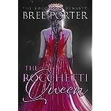 The Rocchetti Queen (The Rocchetti Dynasty Book 3) (English Edition)