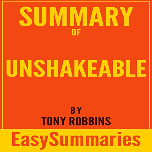 Summary of Unshakeable: Your Financial Freedom Playbook by Tony Robbins cover art