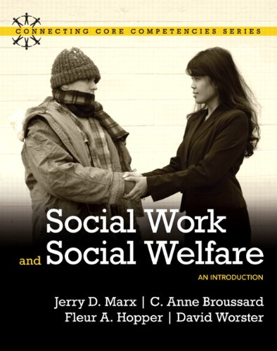 Social Work and Social Welfare: An Introduction (Connecting Core Competencies)