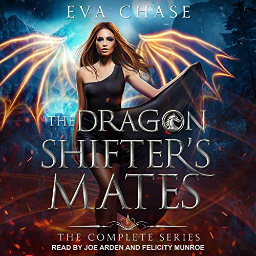 The Dragon Shifter's Mates Boxed Set Books 1-4 Audiobook By Eva Chase cover art