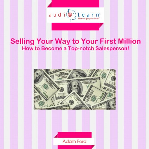 Selling Your Way to Your First Million audiobook cover art