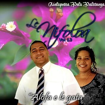 Alofa e Le Gata, Vol. 13