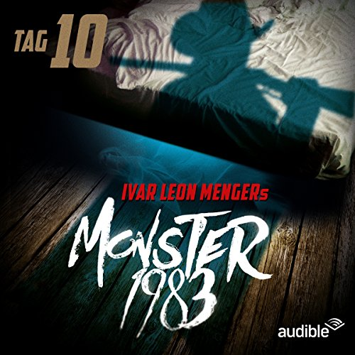 Monster 1983: Tag 10 (Monster 1983, 10) Titelbild