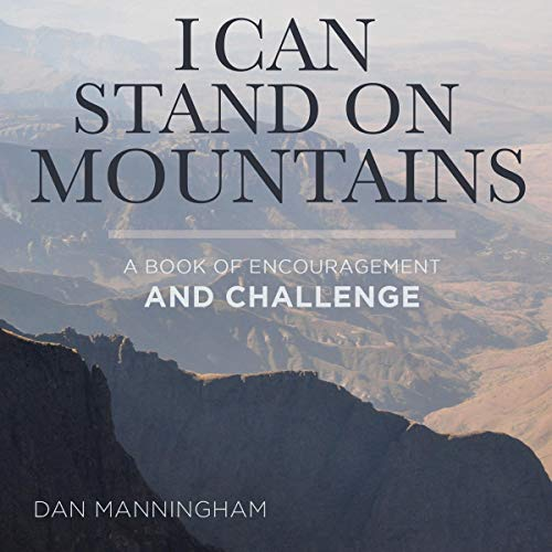 I Can Stand on Mountains: A Book of Encouragement and Challenge Titelbild