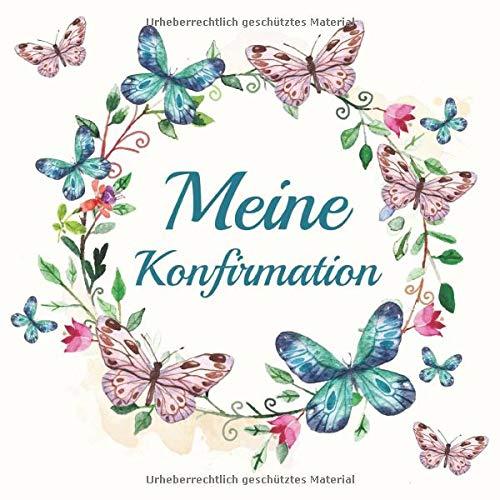Meine Konfirmation: Gästebuch Erinnerungsbuch Album - Edel Geschenkidee zum Eintragen und...