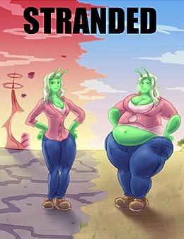 Stranded: An Interstellar Weight Gain Story Book 1