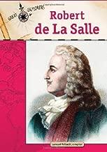 Robert De La Salle (Great Explorers)
