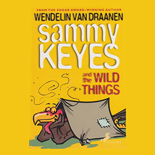 Sammy Keyes and the Wild Things audiobook cover art