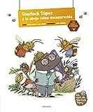 Sherlock Tópez y la abeja reina desaparecida (Álbumes ilustrados)