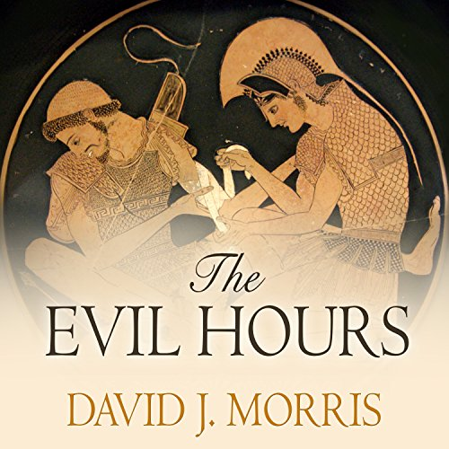 The Evil Hours audiobook cover art