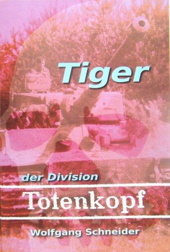"""Tiger der Division \""""Totenkopf\"""""""