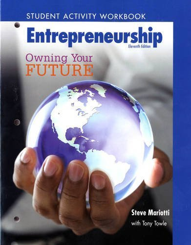 Student Activity Workbook for Entrepreneurship: Owning Your Future (High School Workbook) by Mariotti, Steve Published by Prentice Hall 11th (eleventh) edition (2009) Paperback