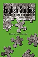 English Studies: An Introduction to the Disciplines (Refiguring English Studies)