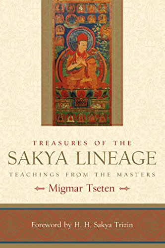 Treasures of the Sakya Lineage: Teachings from the Masters (Paths of Liberation Series) (English Edition)