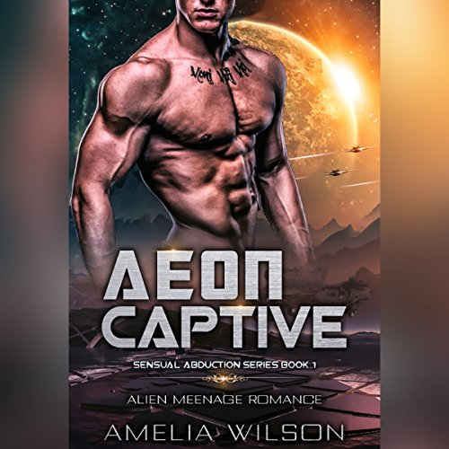 Aeon Captive: Alien Menage Romance audiobook cover art