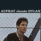 Songtexte von Hugues Aufray - Aufray chante Dylan