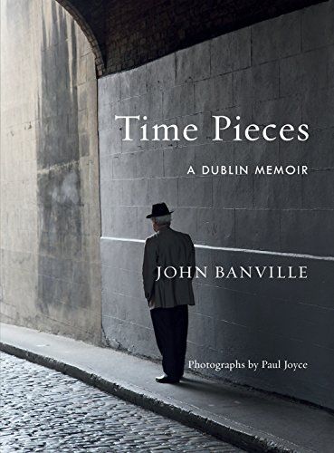 Image of Time Pieces: A Dublin Memoir