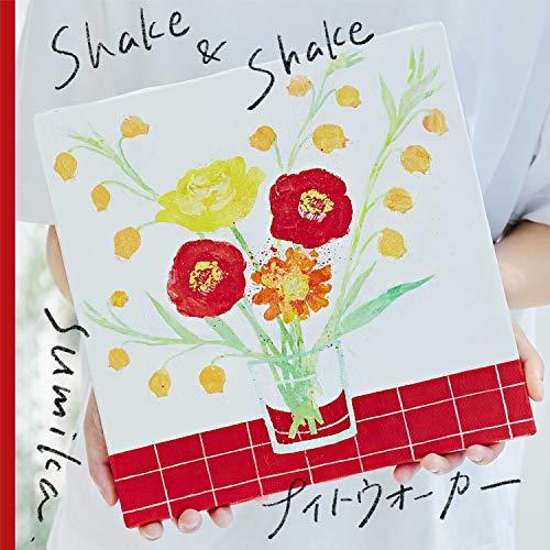Shake & Shake / ナイトウォーカー
