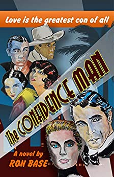 The Confidence Man by [Ron Base]