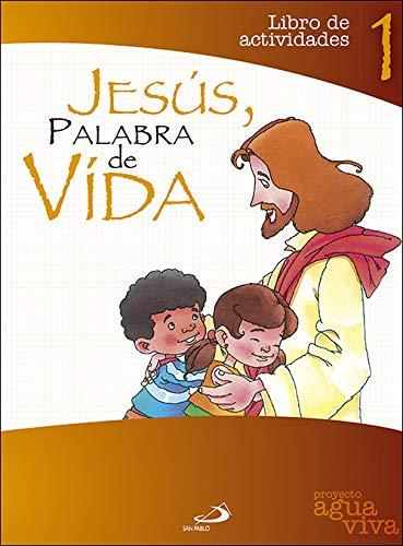 Jesús, Palabra de vida. Libro de actividades: Proyecto Agua Viva