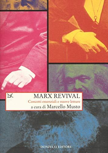 Marx revival. Concetti essenziali e nuove letture