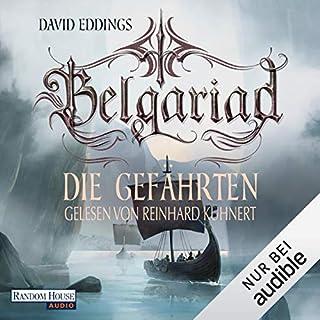 Die Gefährten     Belgariad-Saga 1              Autor:                                                                                                                                 David Eddings                               Sprecher:                                                                                                                                 Reinhard Kuhnert                      Spieldauer: 10 Std. und 30 Min.     1.101 Bewertungen     Gesamt 4,5