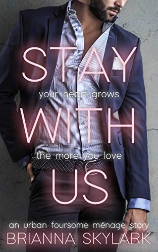 Stay With Us: An Urban Foursome Swingers Ménage (Erotic Swingers Book 4)