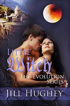 Little Witch: Historical Romance Novella (The Evolution Series Book 4) by [Jill Hughey]