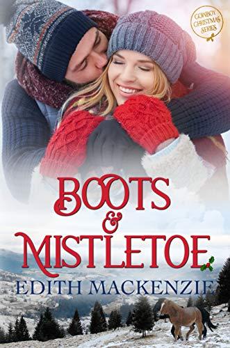 Boots and Mistletoe: Cowboy Christmas