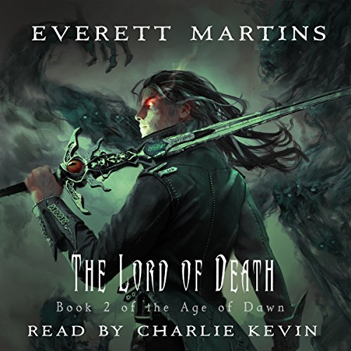 The Lord of Death: The Age of Dawn Book 2 audiobook cover art