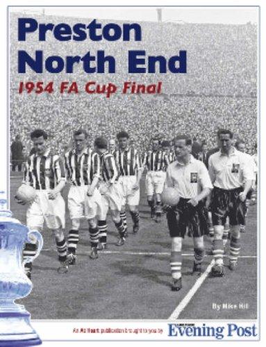 Preston North End: The 1954 FA Cup Final
