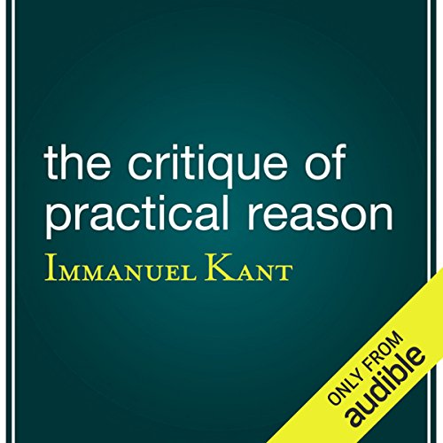The Critique of Practical Reason audiobook cover art
