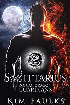 Sagittarius  Zodiac Dragon Guardians Book 7