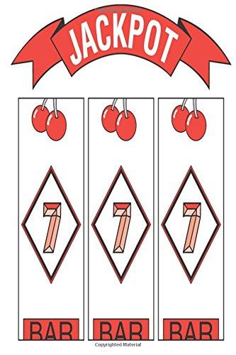 Casino Journal Slot Machine Jackpot Winning: (Notebook, Diary, Blank Book) (Casino Journals Notebooks Diaries)