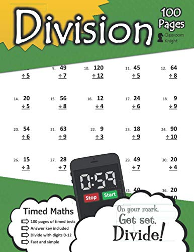Division: 100 Practice Pages - Timed Tests - Division Math Drills - KS2 Workbook - (Ages 7-11)