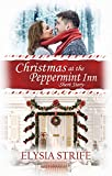 Christmas at the Peppermint Inn: A Short and Sweet Holiday Romance (English Edition)