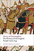 The History of the English People, 1000-1154 (Oxford World's Classics)