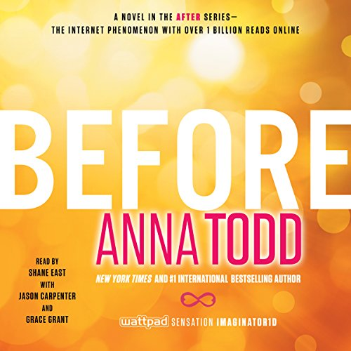 Before     After, Book 5              Auteur(s):                                                                                                                                 Anna Todd                               Narrateur(s):                                                                                                                                 Shane East,                                                                                        Jason Carpenter,                                                                                        Grace Grant                      Durée: 10 h et 47 min     5 évaluations     Au global 5,0