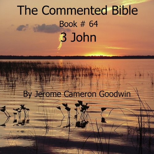 The Commented Bible: Book 64 - 3 John audiobook cover art