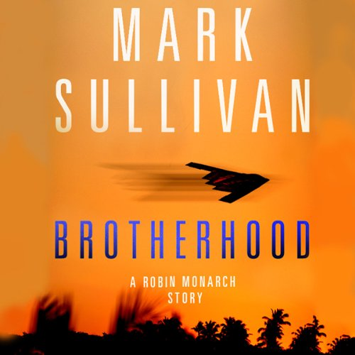 Brotherhood Audiobook By Mark Sullivan cover art