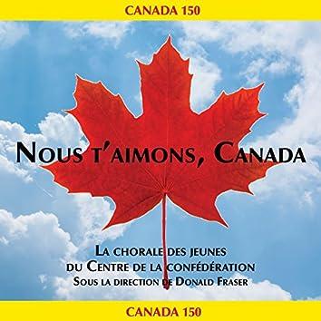 Nous T'aimons, Canada