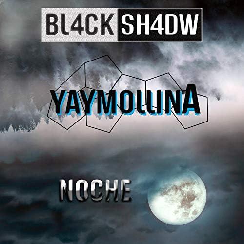 Bl4ckSh4dw feat. YayMollina